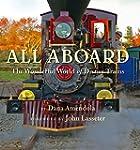 All Aboard: The Wonderful World of Di...