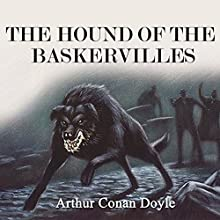 The Hound of the Baskervilles Audiobook by Arthur Conan Doyle Narrated by Keith Higinbotham