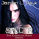 SPECTR: The Complete First Series (       UNABRIDGED) by Jordan L. Hawk Narrated by Brad Langer
