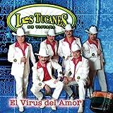 Tucanes De Tijuana Virus Del Amor