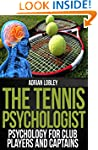 The Tennis Psychologist: Psychology f...
