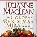 The Color of a Christmas Miracle Audiobook by Julianne MacLean Narrated by Samara Naeymi