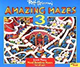 Amazing Mazes 3