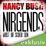 Nirgends wirst du sicher sein (Rafferty 1)   Nancy Bush