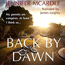 Back by Dawn (       UNABRIDGED) by Jennifer McArdle Narrated by James Leighty