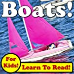 Boats! Learn About Boats While Learni...