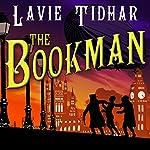 The Bookman   Lavie Tidhar