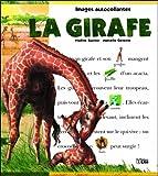 echange, troc Nadine Saunier, Marcelle Geneste - La girafe
