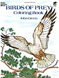 Birds of Prey Coloring Book (Dover Nature Coloring Book) (0486259897) by Green, John