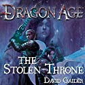 Dragon Age: The Stolen Throne Audiobook by David Gaider Narrated by Stephen Hoye