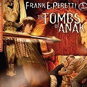 The Tombs of Anak: A Cooper Kids Adventure, Book 3 | Frank E. Peretti