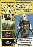 Danny Johnson Saves the World