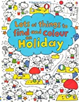 Lots of Things to Find and Colour: On Holiday (Lots of Things to Find/Colour)