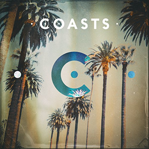 Coasts - Coasts - DELUXE EDITION - CD - FLAC - 2016 - NBFLAC Download