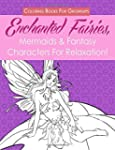 Coloring Books For Grownups: Enchante...