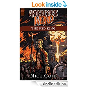 Apocalypse Weird: The Red King (WYRD Book 1)