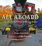 All Aboard: The Wonderful World of Disney Trains (Disney Editions Deluxe)
