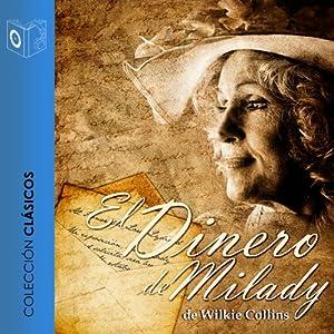 El dinero de milady [Milady's Money] Audiobook