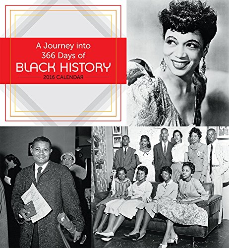 A Journey into 366 Days of Black History 2016 Calendar (Positive Wall Calendar 2015 compare prices)