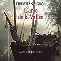 L'âme de la vallée (La Rivière Espérance 3) | Livre audio Auteur(s) : Christian Signol Narrateur(s) : Yves Mugler