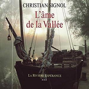 L'âme de la vallée (La Rivière Espérance 3) Audiobook