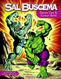 Sal Buscema: Comics' Fast & Furious Artist (1605490210) by Jim Amash