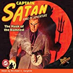 Captain Satan: The Mask of the Damned | William O'Sullivan