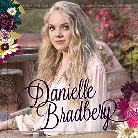 Danielle Bradbery [+digital booklet]