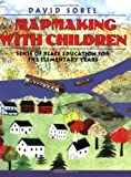 img - for Mapmaking with Children: Sense of Place Education for the Elementary Years book / textbook / text book