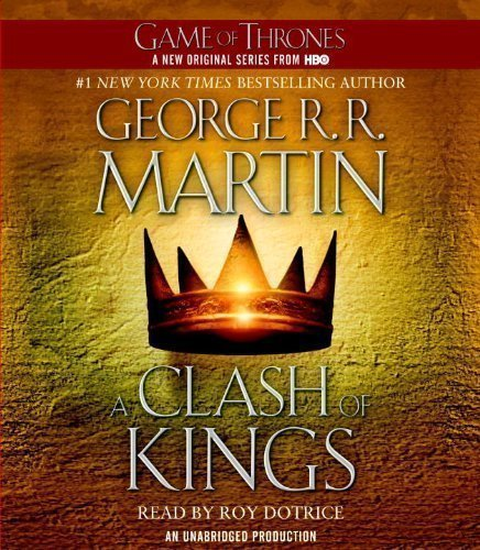 A Clash of Kings (Game of Thrones) by Martin, George R. R. on 16/08/2011 Unabridged edition