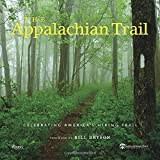 The Appalachian Trail: Celebrating America's Hiking Trail (0847839036) by King, Brian