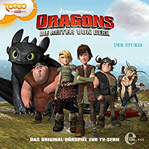 Der Sturm (Dragons - Die Reiter von Berk 2) Hörspiel