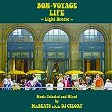 Bon Voyage Life