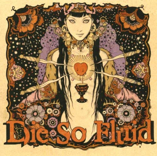 CD : DIE SO FLUID - Not Everybody Gets A Happy Ending