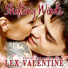 Shifting Winds: Tales of the Darkworld, Book 1 (       UNABRIDGED) by Lex Valentine Narrated by Courtney Jones