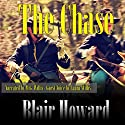 The Chase: The O'Sullivan Chronicles, Book 2 Audiobook by Blair Howard Narrated by M. G. Willis