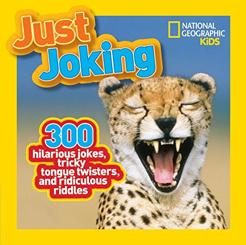 National Geographic Kids Just Joking: 300 Hilarious Jokes, Tricky Tongue Twisters, and Ridiculous Riddles (Kid Jokes compare prices)