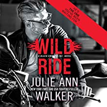 Wild Ride: Black Knights Inc., Book 9 Audiobook by Julie Ann Walker Narrated by Emily Beresford