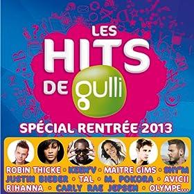 Hits De Gulli Rentrée 2013 (2013)