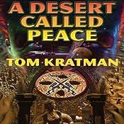 A Desert Called Peace: Carrera, Book 1 | [Tom Kratman]