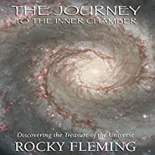 The Journey to the Inner Chamber (       UNABRIDGED) by Rocky Fleming Narrated by Rocky Fleming