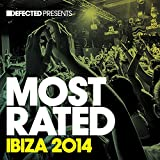 Defected Presents Most Rated Ibiza 2014