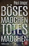 B�ses M�dchen - Totes M�dchen: Psychothriller