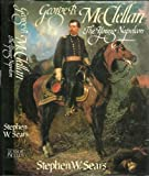 George B Mc Clellan The Young N (051702943X) by Sears, Stephen W.