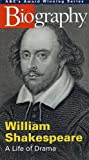 A&E Biography - William Shakespeare: Life of Drama (1996) [VHS]