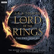 The Lord Of The Rings: The Two Towers (Dramatised) | [J. R. R Tolkien]