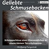 """Geliebte Schmusebacken: Schnappsch�sse eines Ehrenamtlichen in einem kleinen Tierschutzvereinvon """"Wolfgang Pungartnik"""""""