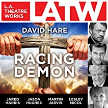 Racing Demon  by David Hare Narrated by Rosie Fellner, Paul Fox, Jared Harris, Jason Hughes, Martin Jarvis, Christopher Neame, Lesley Nicol, Alan Shearman