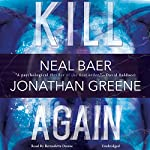 Kill Again: The Claire Waters Series, Book 2 | Neal Baer,Jonathan Greene