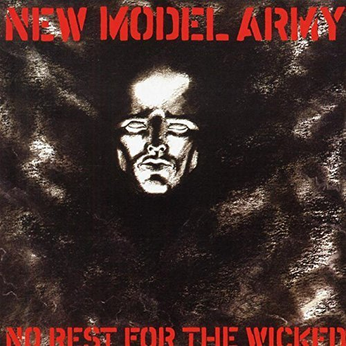 No Rest for the Wicked by New Model Army (2006-02-13)